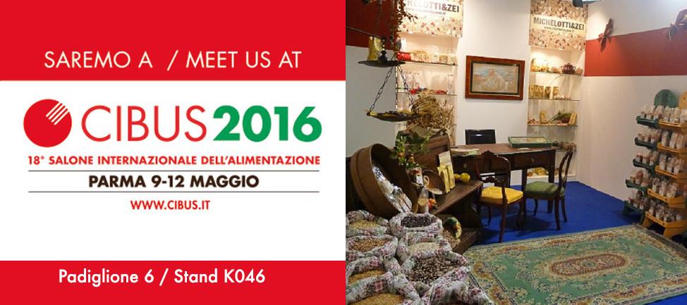 Anche quest'anno saremo presenti al CIBUS di Parma