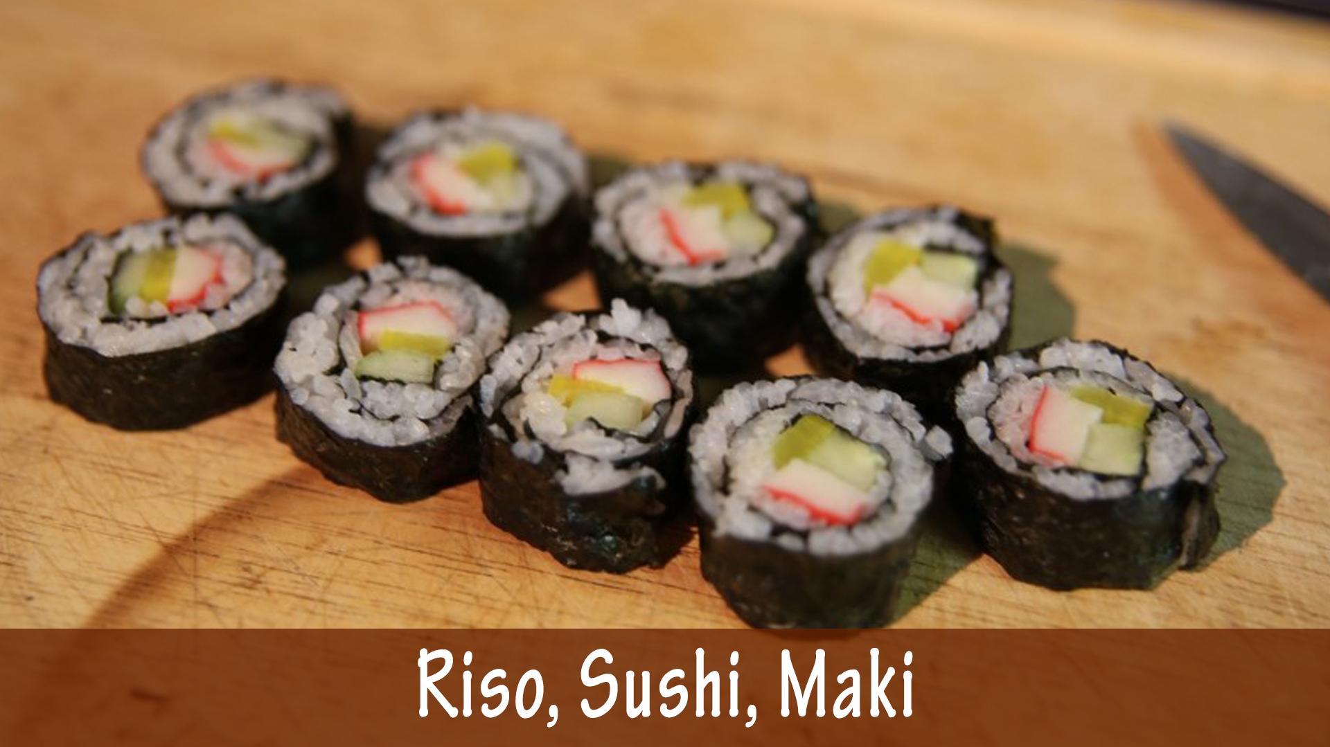 Riso, Sushi, Maki