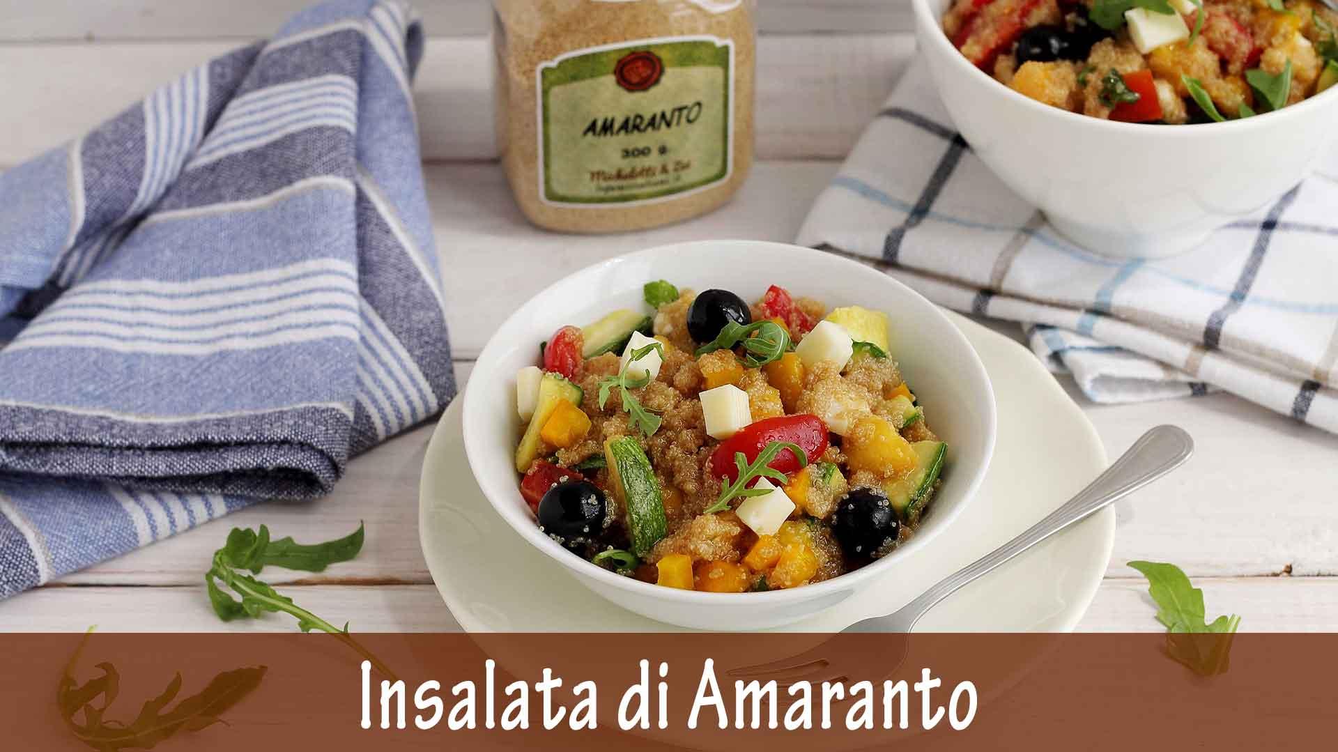 Insalata di Amaranto con Verdure, Frutta e Toma