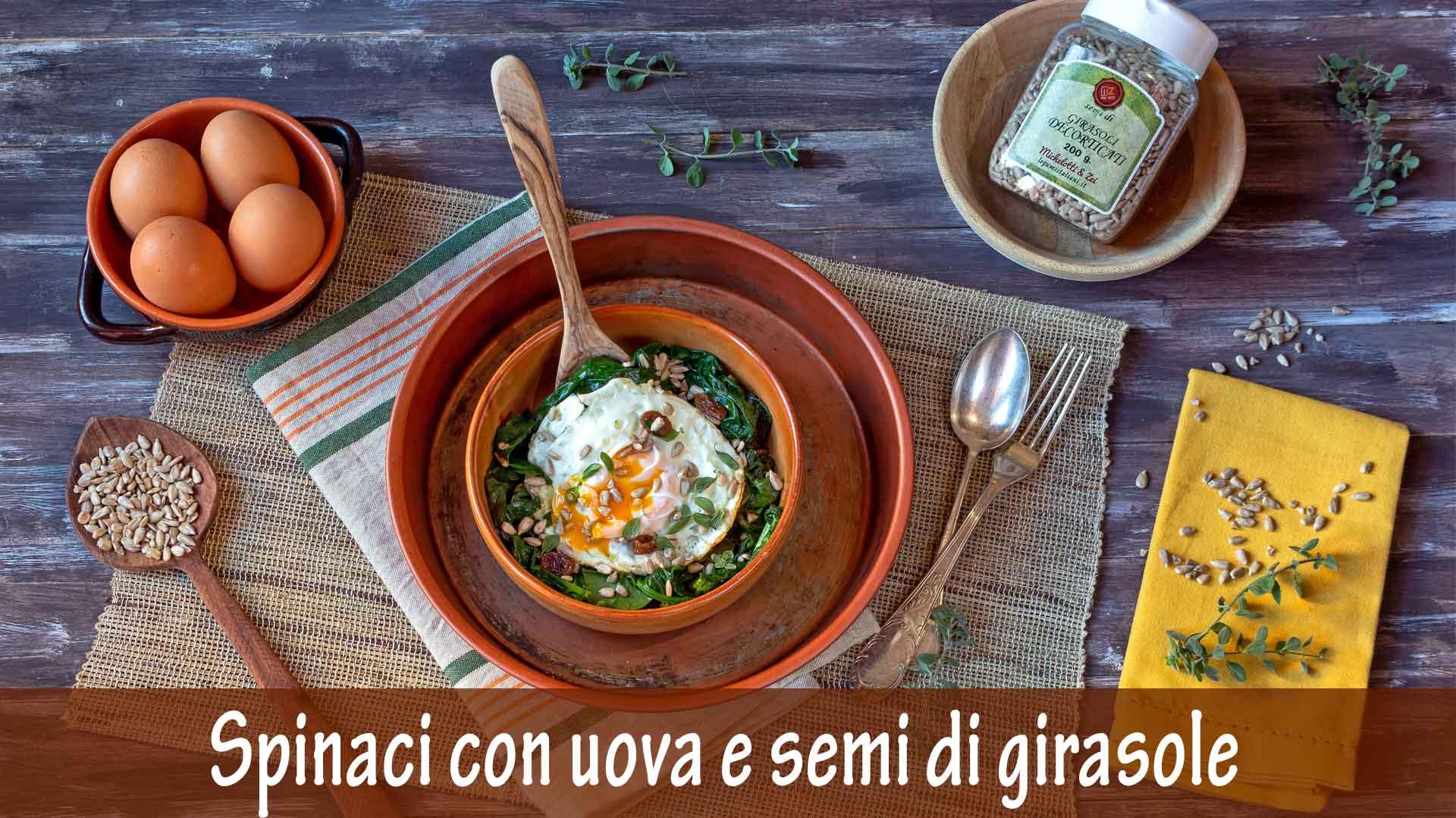 Spinaci in agrodolce con Uova e Semi di Girasole