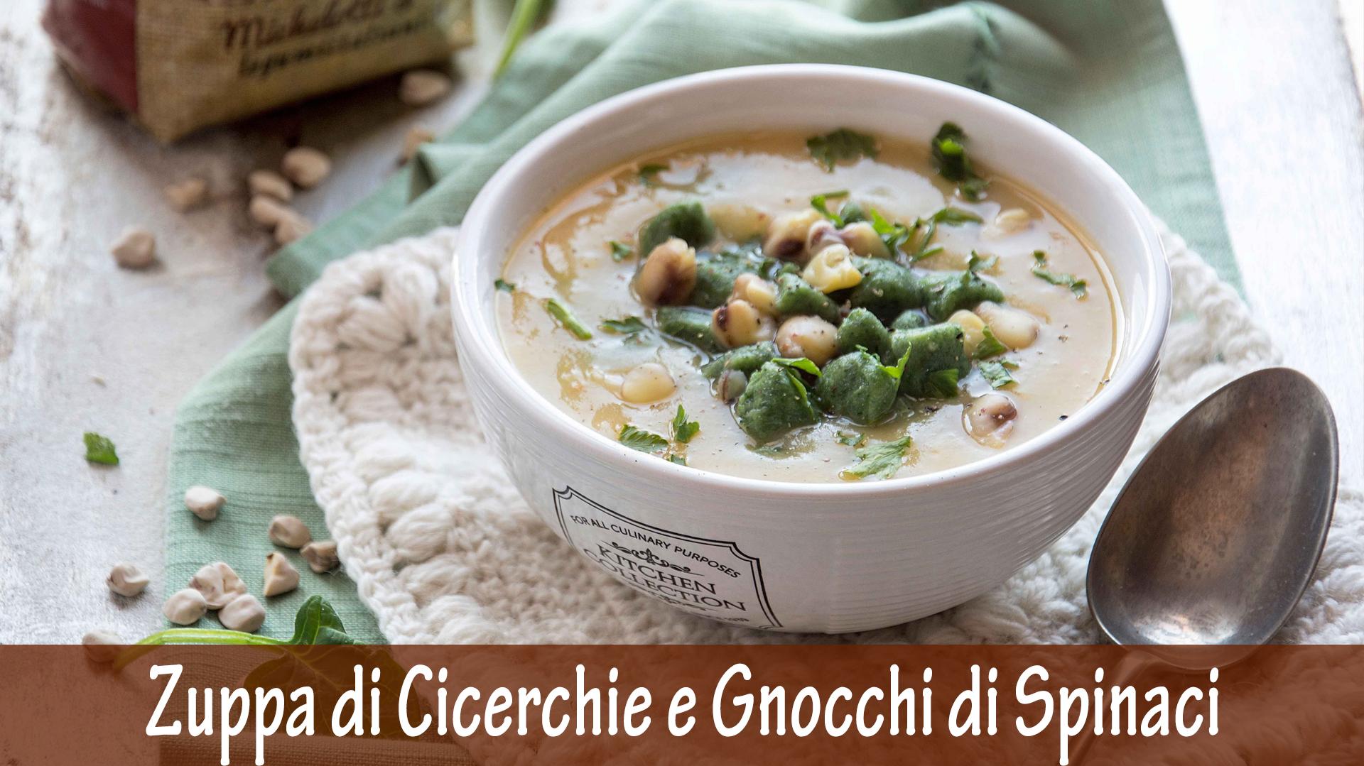 Zuppa di Cicerchie e Gnocchi di spinaci