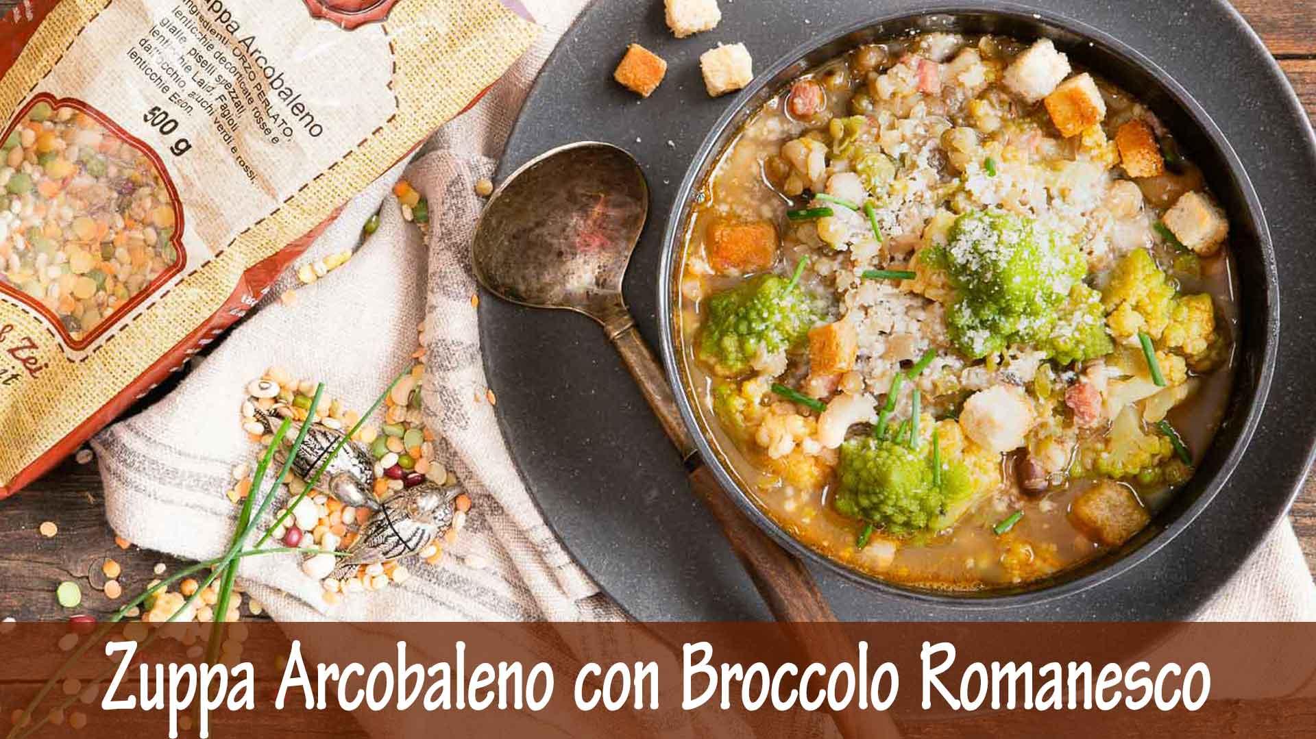 Zuppa Arcobaleno con Broccolo Romanesco