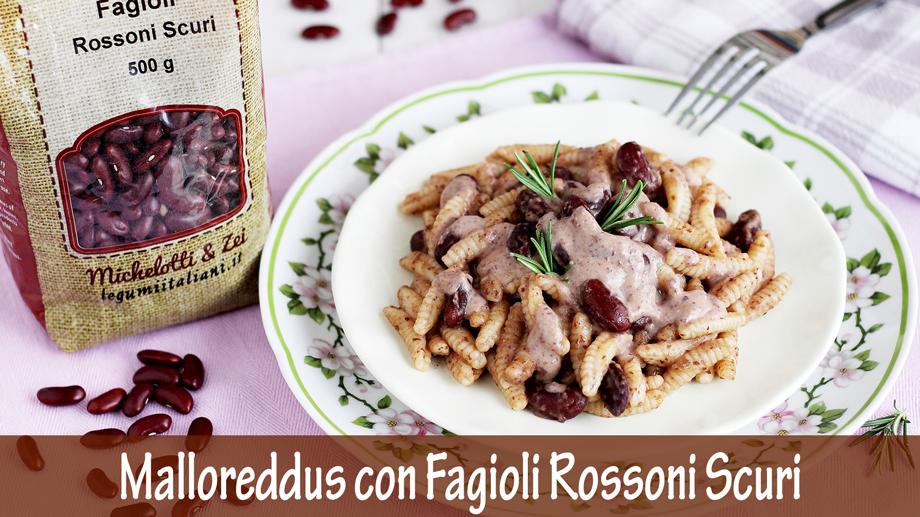 Malloreddus con Fagioli Rossoni Scuri